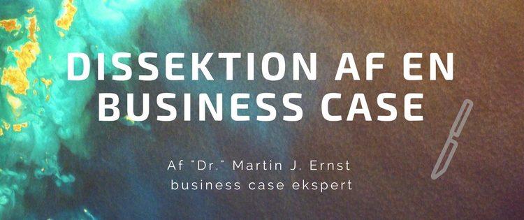 dissektion af en business case